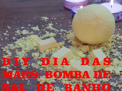 DIY Dia dos Namorados | Bomba de Sal de Banho | Junho 2015