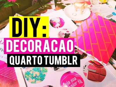 DIY: DECORAÇAO, QUARTO ESTILO TUMBLR . Raphaella com PH