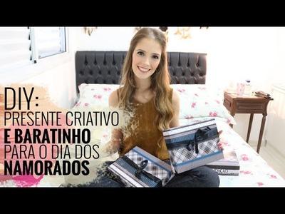 DIY: Presente Criativo e Baratinho Para o Dia dos Namorados | Luiza Rossi