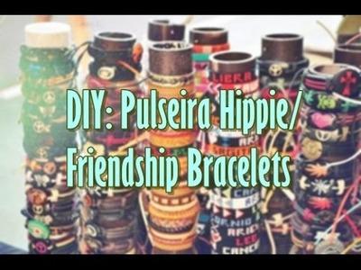 DIY: Pulseira Hippie. Friendship Bracelets ☮