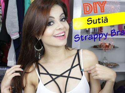 DIY: Sutiã Strappy Bra | Customizando sutiã