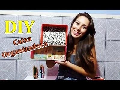 DIY - Caixa Organizadora - ei, customizei!