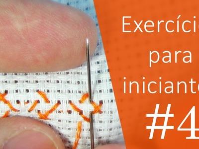 2 exercícios para INICIANTES #4 - Ponto Cruz avesso PERFEITO