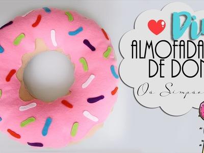 DIY: Almofada de Donut | Os simpsons | Sem costura, super fácil!