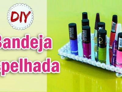 DIY: Bandeja Espelhada gastando menos de 10 reais por Coisas de Jessika