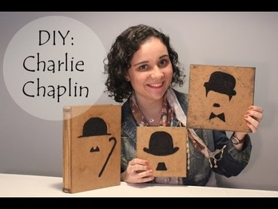 DIY: Charlie Chaplin