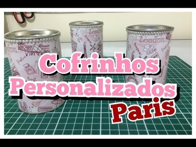 DIY | Como fazer Cofrinho Personalizado - Festa Paris - Lembrancinha Personalizada