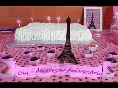 DIY + Decoração de aniversário (birthday decor)