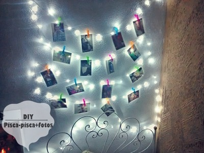 DIY: Decorando Quarto | pisca-pisca+fotos | Por: TatahDiz