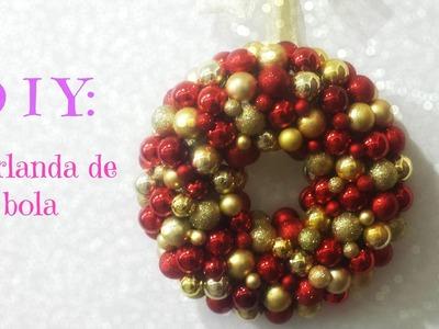 DIY: Guirlanda de bola (Especial de natal)