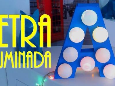 DIY: LETRA DE LED GASTANDO MENOS DE 20 REAIS! Por Lorena Lima
