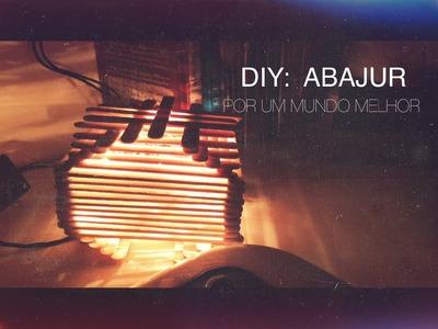 DIY: Luminária (abajur)