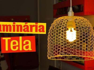 DIY - Luminária de TELA  e ARAME