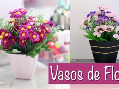 DIY - Vasos de Flores para decorar sua casa