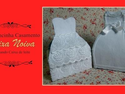 Lembrancinha Caixa Noiva reciclando caixa de Leite-DIY Wedding