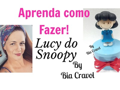 Lucy da Turma do Snoopy  - biscuit -  Bia Cravol - DIY - aula de biscuit