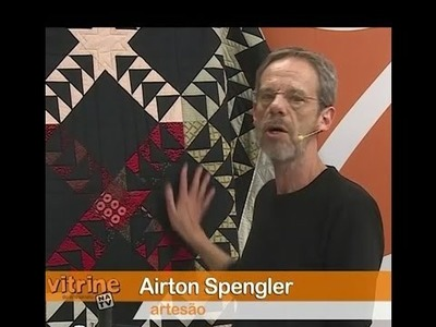 Patchwork  Flying Geese com Airton Spengler | Vitrine do Artesanato na TV