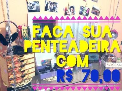 PENTEADEIRA R$ 70,00 | DIY | Bruna Panizo ♥