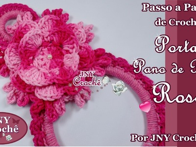 Porta pano de prato Rosa por JNY Crochê