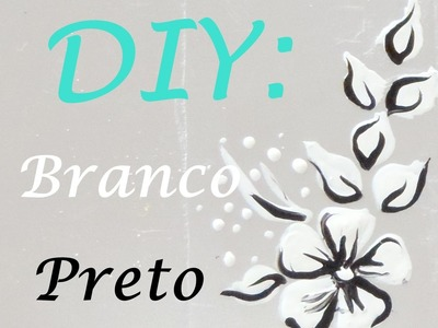 #20 DIY: Flor Banco e Preto, suuuuper LINDA | Por Vanessa Carneiro