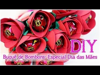 DIY: Buquê de Bombons | Rosas em EVA | Dica de Presente #Especialdiadasmaes
