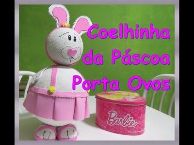 DIY Coelhinha da Páscoa Porta Ovos com E. V. A.