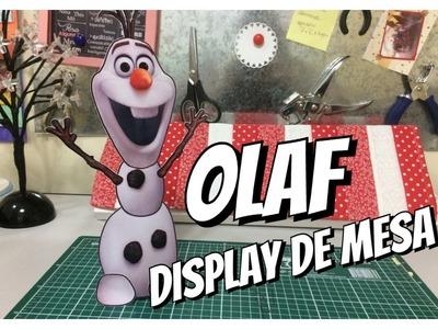 DIY | Como fazerDisplay de mesa - Olaf Frozen #Publi