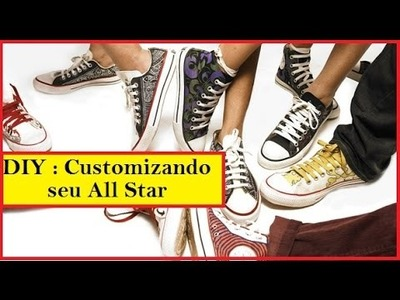 DIY: Customização de All Star
