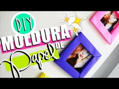 DIY.FAÇA VOCÊ MESMO: MOLDURA DE PAPEL | DECORAÇÃO - O Blog da Ka ♥