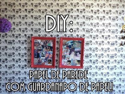 DIY - Papel de parede feito com guardanapo de papel!