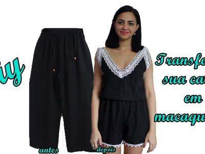 Diy: Transforme sua calça em macaquinho - Customizei meu closet