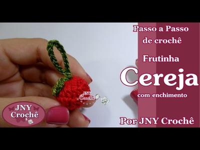 Passo a Passo Frutinha de crochê Cereja por JNY Crochê