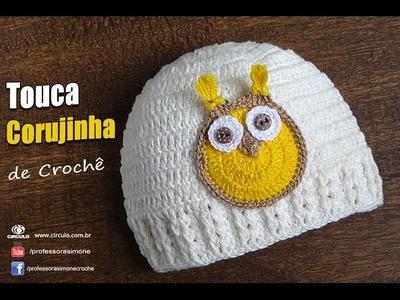 Touca de Crochê para bebê Corujinha - Professora Simone