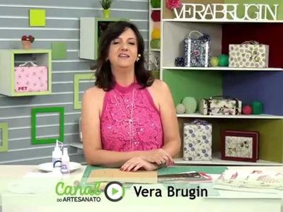 Vera Brugin - Canal do Artesanato