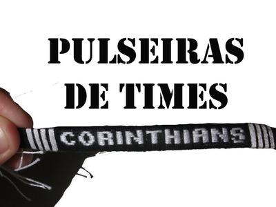 DIY #45 Pulseira de Time Corinthians