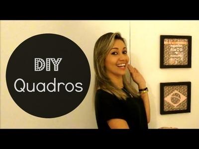 DIY - Como fazer quadros decorativos