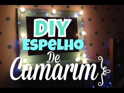 DIY: ESPELHO DE CAMARIM ♥