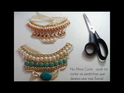 DIY-  Maxi Colar | Tiara