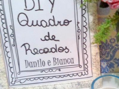 DIY - Quadro de recados