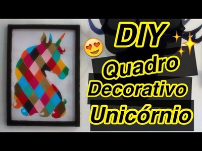 DIY - Quadro Decorativo Unicórnio - Eduardo Wizard