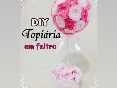 DIY Topiaria em feltro - Artesanato