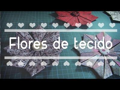 Flores de tecido - Tutorial