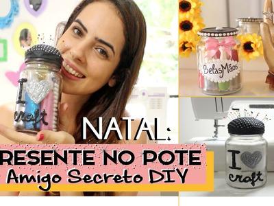 Presente no Pote (Amigo Secreto DIY) - ESPECIAL NATAL #6.1 - Paula Stephânia