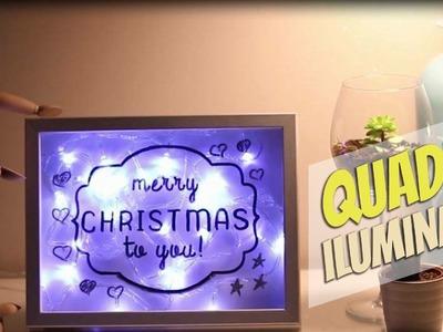 Quadro iluminado: DIY de Natal para decorar a casa