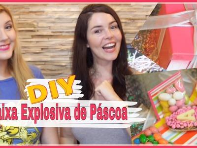 Caixa Explosiva de Páscoa -  Explosive Box Easter - ft Projeto Diy