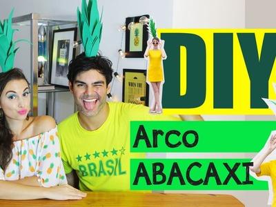 CARNAVAL: Arco de Abacaxi #DIY