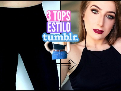 DIY :: 3 TOPS Cropped Usando uma Legging | Estilo Tumblr