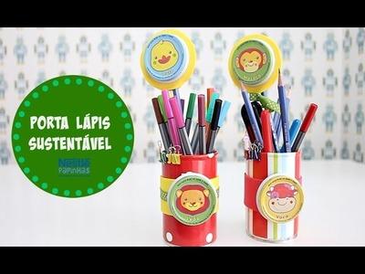 DIY com Nestlé: Como fazer um Porta Lápis Sustentável | Organize sem Frescuras!