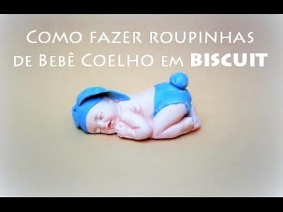 DIY Como fazer roupinha bebe coelho lembrancinha maternidade - Viviana Biscuit, bebê porcelana fria
