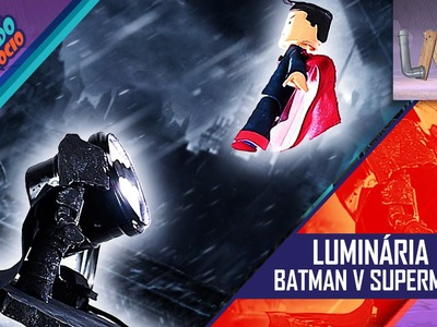 DIY: Luminária Batman V Superman - CUG# 17